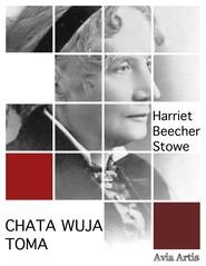 okładka Chata wuja Toma, Ebook | Harriet Beecher Stowe