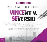 okładka Nieśmiertelni. , Audiobook | Vincent V. Severski