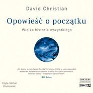 okładka Opowieść o początku. Wielka historia wszystkiego, Audiobook | Christian David