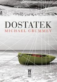 okładka Dostatek, Książka | Crummey Michael