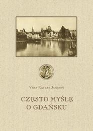 okładka Często myślę o Gdańsku, Książka | Jansson Vera Ratzke