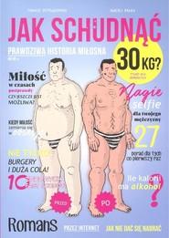 okładka Jak schudnąć 30 kg? Prawdziwa historia miłosna. Tylko dla dorosłych, Książka | Tomasz Pstrągowski