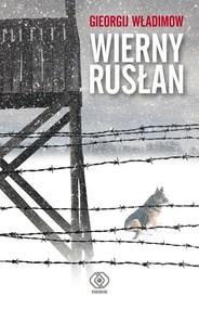 okładka Wierny Rusłan, Książka | Władimow Gieorgij