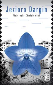 okładka Jezioro Dargin, Książka | Wojciech  Chmielewski