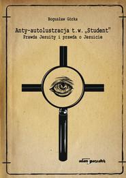 okładka Anty-autolustracja, Książka | Górka Bogusław