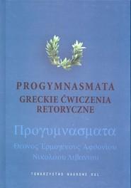 okładka Progymnasmata Greckie ćwiczenia retoryczne, Książka |
