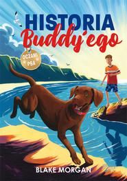 okładka Historia Buddy'ego Oczami psa, Książka | Morgan Blake