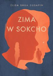 okładka Zima w Sokcho, Książka | Dusapin Elisa Shua