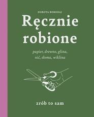 okładka Ręcznie robione, Książka | Borodaj Dorota