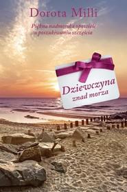 okładka Dziewczyna znad morza, Książka | Dorota Milli
