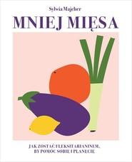 okładka Mniej mięsa, Książka | Majcher Sylwia
