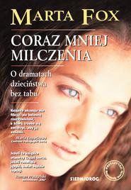 okładka Coraz mniej milczenia, Ebook | Marta Fox