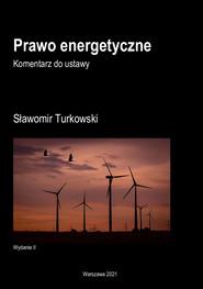 okładka Prawo energetyczne, Ebook | Sławomir Turkowski
