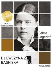 okładka Dziewczyna z bagniska, Ebook   Selma Lagerlöf