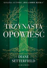 okładka TRZYNASTA OPOWIEŚĆ, Ebook | Diane SETTERFIELD
