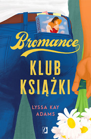 okładka Klub książki. Bromance. Tom 1, Ebook | Lyssa Kay Adams