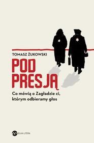 okładka Pod presją, Ebook | Tomasz Żukowski