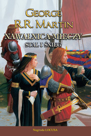 okładka Nawałnica mieczy t.1 Stal i śnieg, Ebook | George R.R. Martin