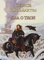 okładka Gra o tron, Ebook | George R.R. Martin