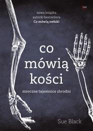 okładka Co mówią kości, Ebook | Sue Black