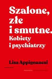 okładka Szalone, złe i smutne., Ebook | Appignanesi Lisa