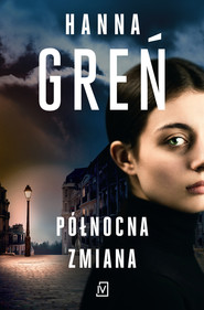 okładka Północna zmiana, Ebook | Hanna Greń