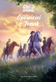 okładka Star Stable. Opowieści z Jorvik, Ebook | Dahlgren Helena