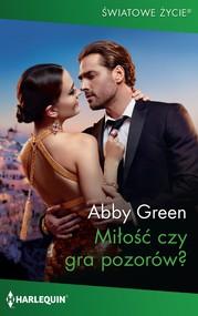 okładka Miłość czy gra pozorów?, Ebook | Abby Green