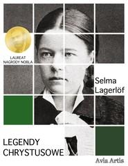 okładka Legendy Chrystusowe, Ebook   Selma Lagerlöf