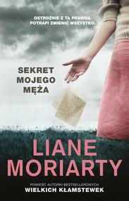 okładka Sekret mojego męża, Ebook | Liane Moriarty