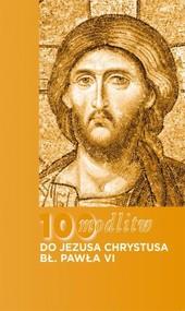 okładka 100 modlitw bł. Pawła VI do Chrystusa, Książka | Paweł VI Błogosławiony