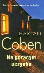 okładka Na gorącym uczynku, Książka | Harlan Coben