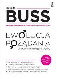 okładka EWOLUCJA POŻADANIA, Ebook | David M. Buss