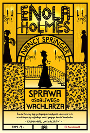 okładka Enola Holmes. Tom 4. Sprawa osobliwego wachlarza, Książka | Nancy Springer