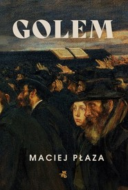 okładka Golem, Książka | Płaza Maciej