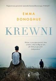 okładka Krewni, Książka | Emma Donoghue