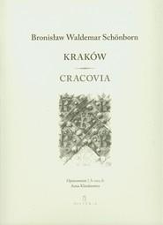 okładka Kraków Cracovia, Książka | Bronisław Waldemar Schonborn