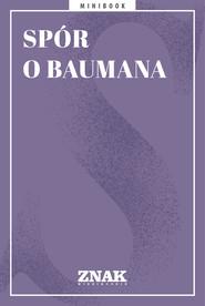 okładka Spór o Baumana, Ebook   autor zbiorowy