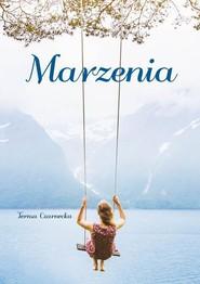 okładka Marzenia, Książka | Czarnecka Teresa