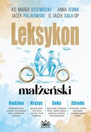 okładka Leksykon Małżeński, Książka | Jedna Anna, Jacek Salij, Marek Dziewiecki