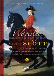 okładka Waverley czyli sześćdziesiąt lat temu, Książka | Walter Scott