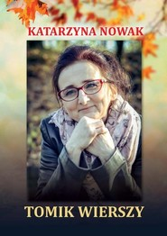 okładka Tomik wierszy, Książka | Katarzyna Nowak