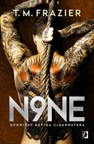 okładka King Tom 9 N9ne Opowieść Kevina Clearwatera, Książka | Frazier T.M.