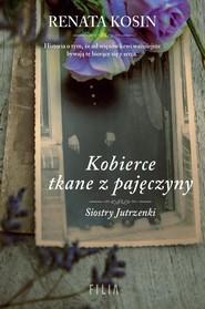 okładka Kobierce tkane z pajęczyny, Książka | Renata Kosin