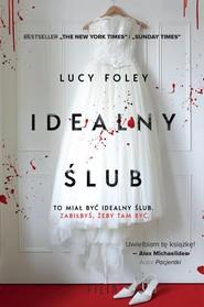 okładka Idealny ślub, Książka | Lucy Foley