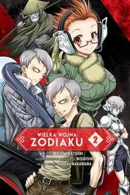 okładka Wielka Wojna Zodiaku #02, Książka | Akatsuki Akira