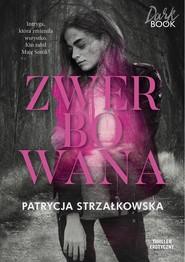 okładka Zwerbowana, Książka   Strzałkowska Patrycja