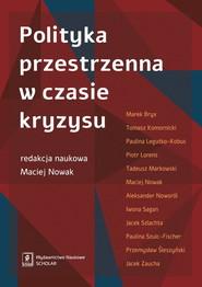 okładka Polityka przestrzenna w czasie kryzysu, Książka |