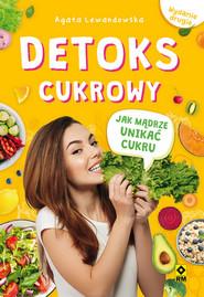 okładka Detoks cukrow, Książka | Agata Lewandowska