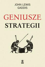 okładka Geniusze strategii, Książka | John Lewis Gaddis